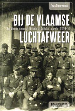 Bij de Vlaamse luchtafweer - 9789059085282 - Dries Timmermans