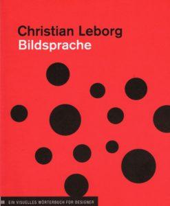 Bildsprache - 9781568987323 - Christian Leborg