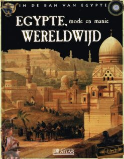 In de ban van Egypte – Egypte, mode en manie wereldwijd - 9782830222894 -