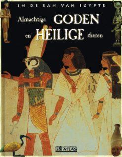 In de ban van Egypte – Almachtige goden en heilige dieren - 9782830222897 -