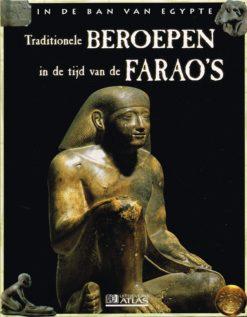 In de ban van Egypte – Traditionle beroepen in de tijd van de farao's - 9782830222898 -