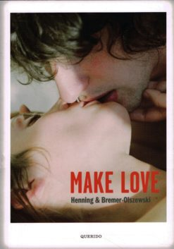 Make love - 9789021446578 - Ann-Marlene Henning