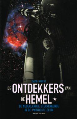 De ontdekkers van de hemel - 9789035136885 - David Baneke