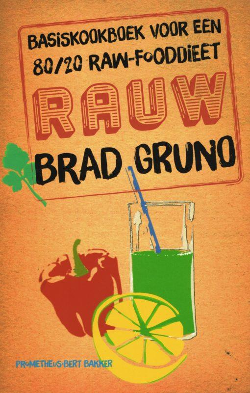 Rauw - 9789035141957 - Brad Gruno