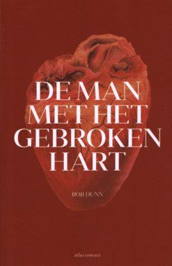 De man met het gebroken hart - 9789045023977 - Rob Dunn