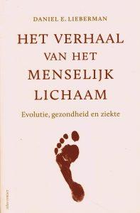Verhaal van het menselijk lichaam - 9789045026558 - Daniel E. Lieberman