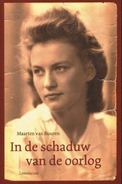In de schaduw van de oorlog - 9789047704553 - Maarten van Buuren