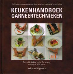 Keukenhandboek garneertechnieken - 9789048302307 - Cara Hobday