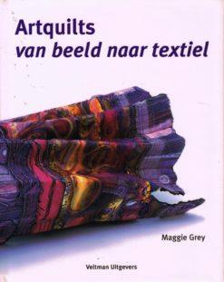 Artquilts - 9789048303762 - Maggie Grey