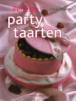 Perfecte party taarten - 9789048306572 - Carol Deacon