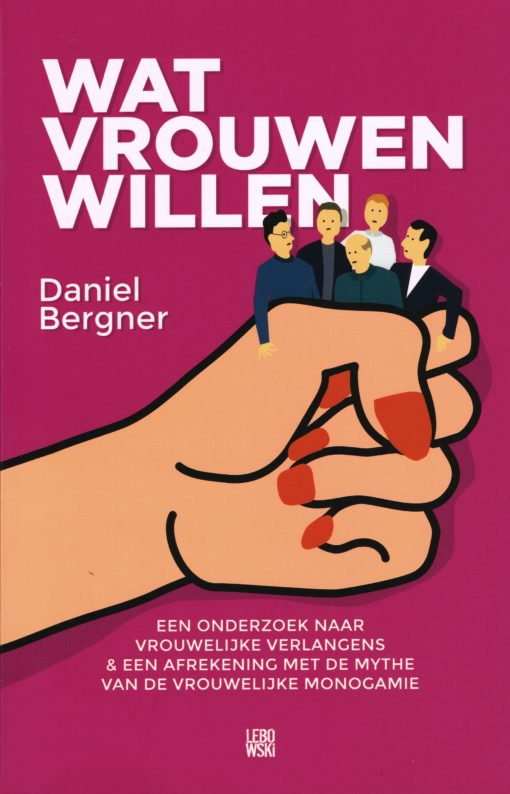 Wat vrouwen willen - 9789048819027 - Daniel Bergner