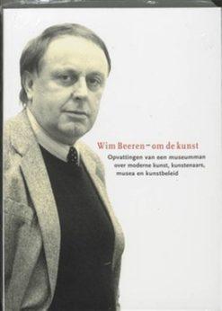 Wim Beeren – Om de kunst - 9789056624316 - Wim Beeren
