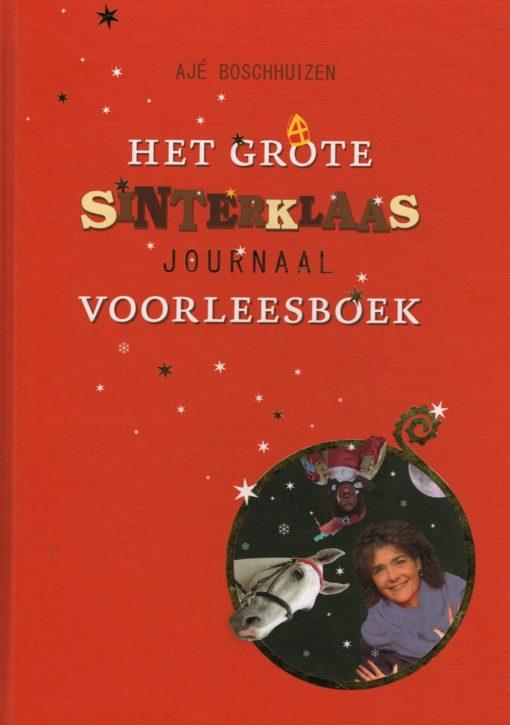 Het grote Sinterklaas voorleesboek - 9789057596070 - Ajé Boschhuizen