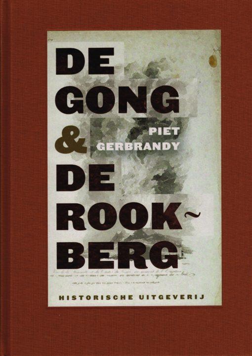 De Gong & De Rookberg - 9789065540362 - Piet Gerbrandy