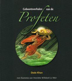 Geboorteverhalen van de profeten - 9789070104368 - Dede Khan