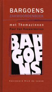 Bargoens zakwoordenboek - 9789079048205 - Paul van Hauwermeiren