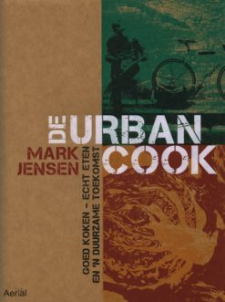 De Urban Cook - 9789402600223 - Mark Jensen