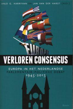 Verloren consensus - 9789461059925 - Anjo.G. Harryvan