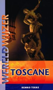 Wereldwijzer – Toscane - 9789038919430 - Remko Tekke