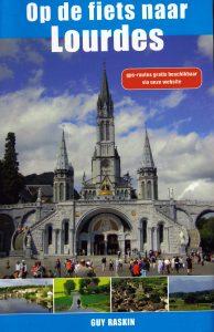 Op de fiets naar Lourdes - 9789038920054 - Guy Raskin