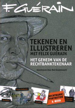 Tekenen en illustreren met Felix Guérain - 9789043915359 - Leo Goudzwaard