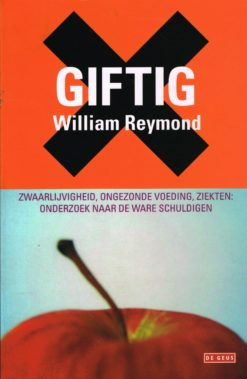 Giftig - 9789044512052 - William Reymond
