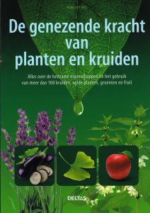 De genezende kracht van planten en kruiden - 9789044735826 - Penelope Ody