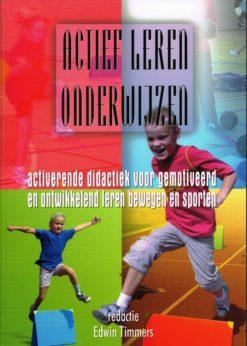 Actief leren onderwijzen - 9789060765296 -  Timmers