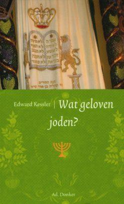 Wat geloven joden? - 9789061006138 - Edward Kessler