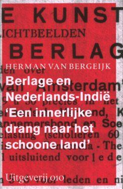 Berlage en Nederlands-Indië - 9789064507762 - Herman van Bergeijk
