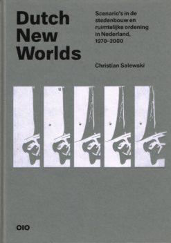Dutch New Worlds - 9789064507809 - Christian Salewski