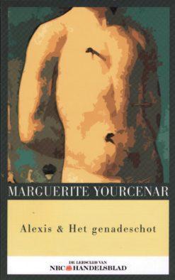 Alexis & Het genadeschot - 9789085104292 - Marguerite Yourcenar