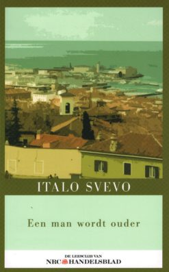 Een man wordt ouder - 9789085104339 - Italo Svevo