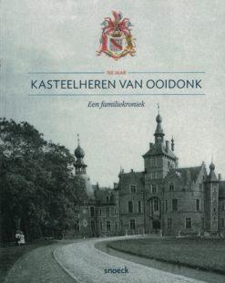 150 Jaar kasteelheren van Ooidonk - 9789461611611 - Carlos Alleene