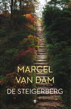 De Steigerberg - 9789023476597 - Marcel van Dam