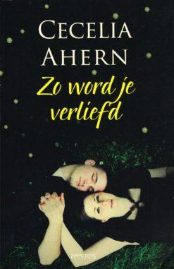 Zo word je verliefd - 9789044626520 - Cecelia Ahern