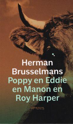 Poppy en Eddie en Manon en Roy Harper - 9789044629651 - Herman Brusselmans