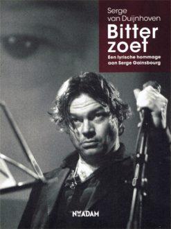 Bitterzoet - 9789046809709 - Serge van Duijnhoven