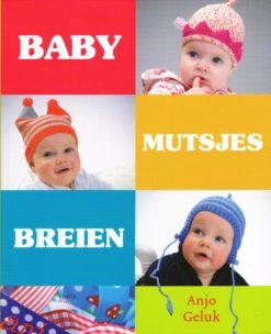 Babymutsjes breien - 9789058778819 - Anjo Geluk