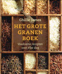 Het grote granenboek - 9789059565036 - Ghillie James