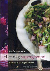 Elke dag supergezond - 9789059565173 - Heidi Swanson