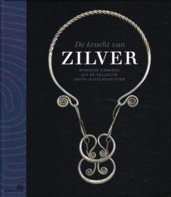 De kracht van Zilver - 9789061539650 -