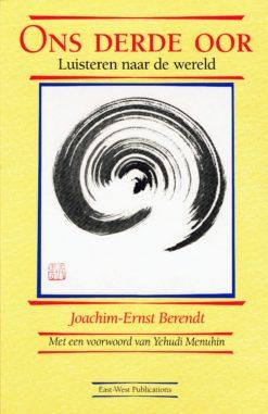Ons derde oor - 9789070104733 - Joachim-Ernst Berendt