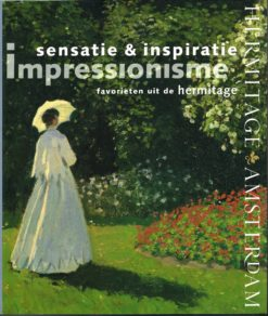 Impressionisme, sensatie & inspiratie - 9789078653318 -