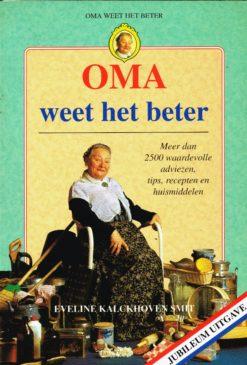Oma weet het beter - 9789080704534 - Eveline Kalckhoven Smit