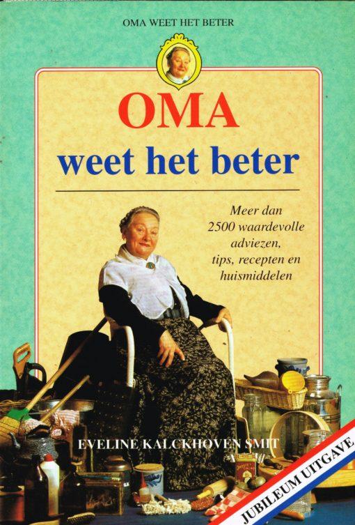Oma weet het beter - 9789068730029 - Eveline Kalckhoven Smit