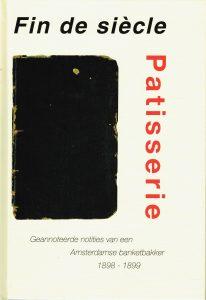 Fin de siècle Patisserie - 9789082094916 -