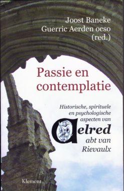 Passie en contemplatie - 9789086871001 - Joost Baneke