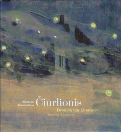 Mikalojus Konstantinas Ciurlionis - 9789461611260 -