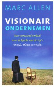 Visionair ondernemen - 9789025960971 - Marc Allen
